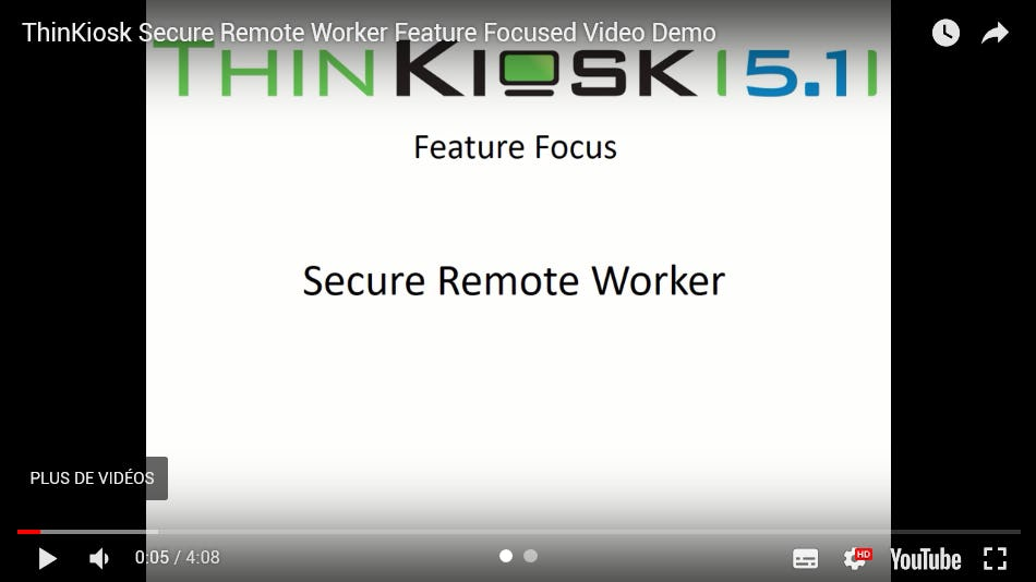 ThinKiosk Secure Remote Worker Feature Focused