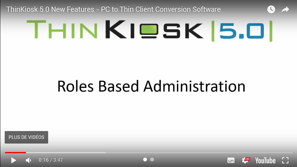 ThinKiosk 5.0 New Features