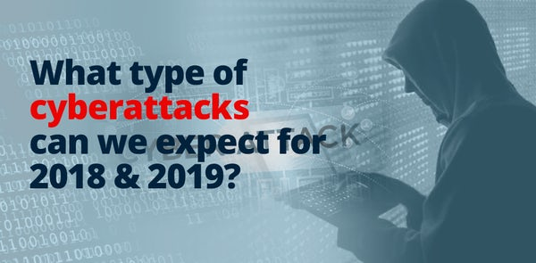The face of Cyber Threats in 2019